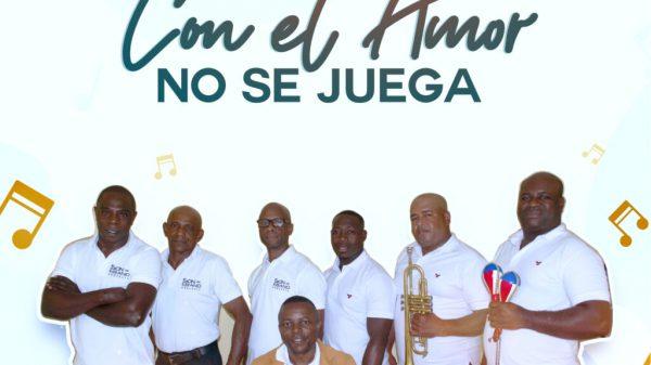"""Son de Ébano Orquesta presenta su nueva producción musical titulada """"Con El Amor No Se Juega"""""""