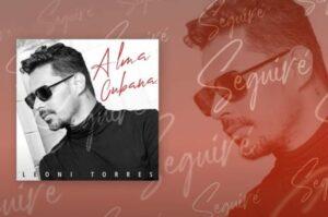 """Leoni Torres anunció el lanzamiento de su nuevo álbum """"Alma Cubana"""". Leoni Reconoce que se inspira y dedica él album a todas las mujeres."""