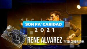 Son Pa' Caridad – René Alvarez y su Cuban Combination