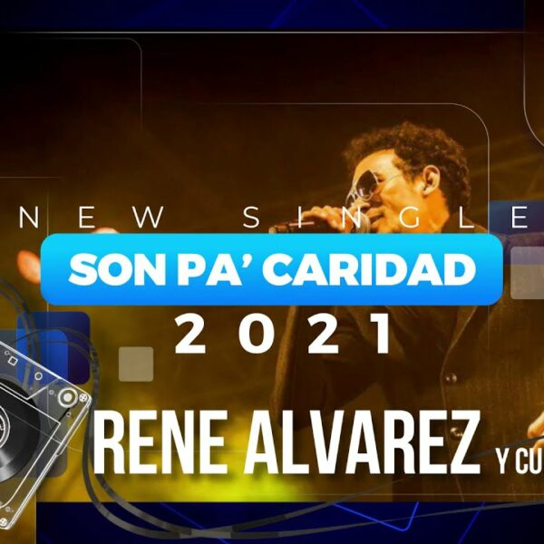 Son Pa' Caridad – René Alvarez y su Cuban Combination