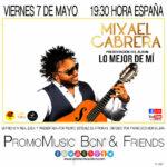Mixael Cabrera en PromoMusic Bcn & Friends