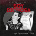 """Soy Dichosa"""" se titula el reciente trabajo de La Enfermera de la Salsa"""