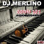 Room 303: Divoc pandemy nuevo álbum de Merlino dj